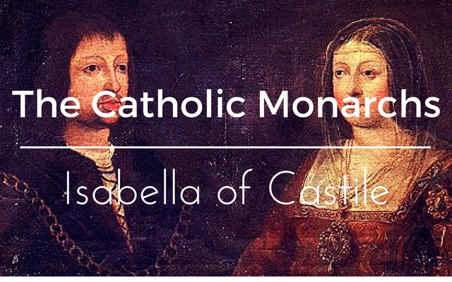 The Catholic Monarchs