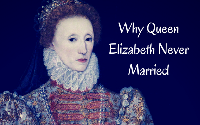 why did queen elizabeth 1 never marry