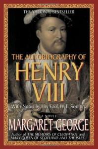 Autobiography of Henry VIII, 1998