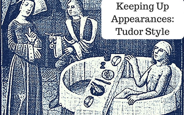 Keeping Up Appearances - Tudor Style