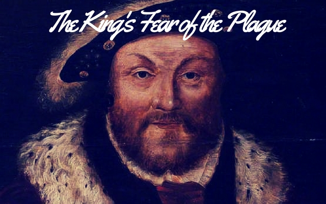 The King's Fear of the Plague
