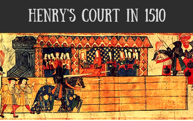 henrys-court-in-1510