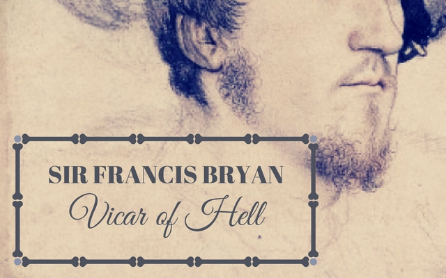 sir-francis-bryan-vicar-of-hell