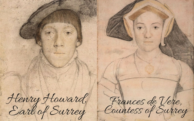 Henry Howard, Earl of Surrey and Frances, Countess of Surrey, c. 1532 – c. 1533