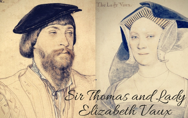 Elizabeth Vaux, c. 1536 and Sir Thomas Vaux, c. 1533