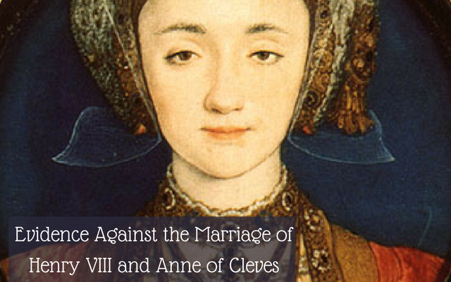 evidence-against-the-marriage-of-henry-viii-and-anne-of-cleves